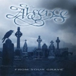 The Absence - From Your...