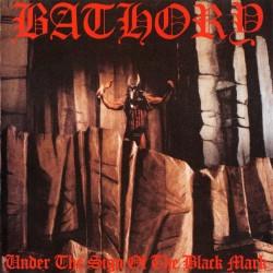 BATHORY -Under The Sign Of The Black Mark ( Black Vinyl )