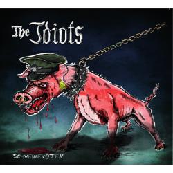 The Idiots - Schweineköter...