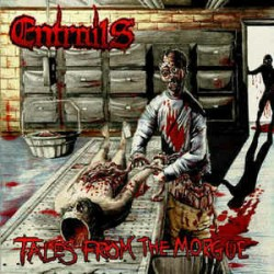 Entrails - Tales from the...