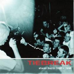 Tiebreak - Stand Hard:...