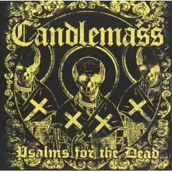 Candlemass - Psalms for the...