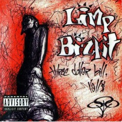 Limp Bizkit - Three Dollar...