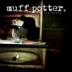 Muff Potter - Von Wegen (CD...