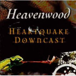 Heavenwood - Heartquake...
