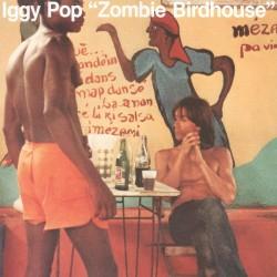 Iggy Pop - Zombie Birdhouse...