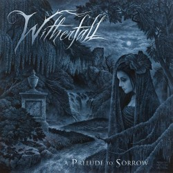 Witherfall - A Prelude To...