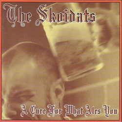 The Skoidats - A Cure For...