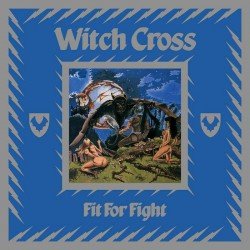 Witch Cross - Fit For Fight...
