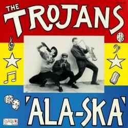 Trojans - Ala Ska (Black...