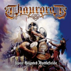 Thaurorod - Upon Haunted...