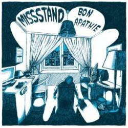 Missstand - Bon Apathie...