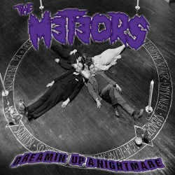 The Meteors - Dreamin´ Up A...