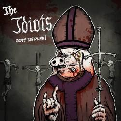 The Idiots - Gott sei Punk!...
