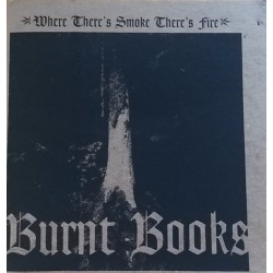 Burnt Books - Where There´s...