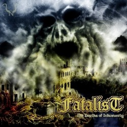Fatalist - The Depths Of...