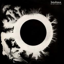 Bauhaus - The Sky´s Gone...