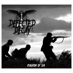 Defected Decay - Kingdom Of...