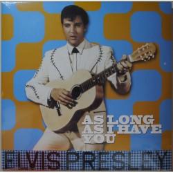 Elvis Presley - As Long As...
