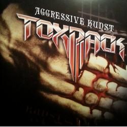 Toxpack - Aggressive Kunst...