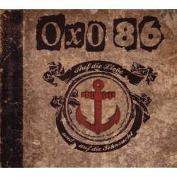 Oxo 86 - Auf die Liebe &...