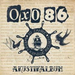 Oxo 86 - Akustikalbum...