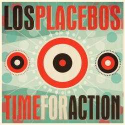 Los Placebos - Time For...