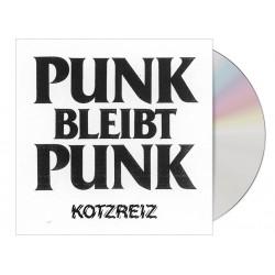 KOTZREIZ - Punk bleibt Punk...