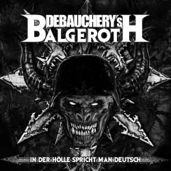 Debauchery VS. Balgeroth...