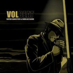 Volbeat – Guitar Gangsters...