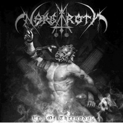 Nargaroth - Era Of Threnody...
