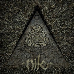 Nile - What Should Not Be...