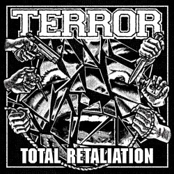 TERROR - TOTAL RETALIATION...
