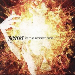Neaera - Let The Tempest...