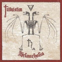 Tribulation - Melancholia...