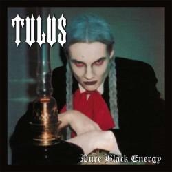 Tulus - Pure Black Energy...