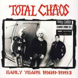 TOTAL CHAOS - EARLY YEARS...