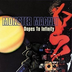 MONSTER MAGNET - DOPES TO...