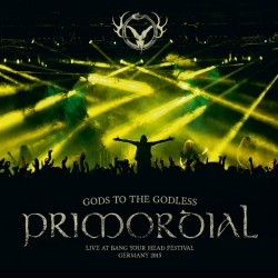 Primordial - Gods To The...