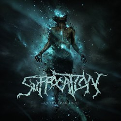 Suffocation - Of The Dark...