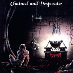 Chained And Desperate -...