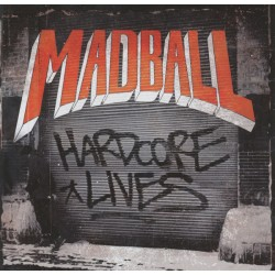 MADBALL - HARDCORE LINES (...