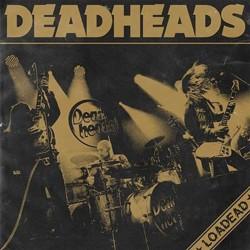 Deadheads - Loadead (Gold...