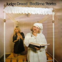 Judge Dread - Bedtime...