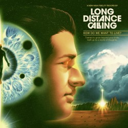 Long Distance Calling - How...