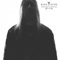 King Dude - Tonight´s...