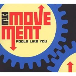 The MOVEMENT - FOOLS LIKE...