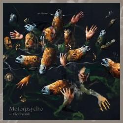 Motorpsycho - The Crucible...