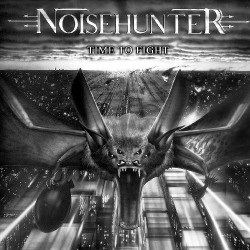 Noisehunter - Time To Fight...