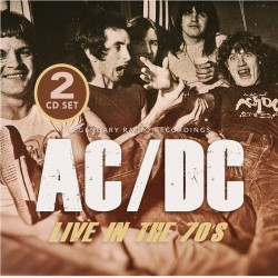 AC / DC - Live In The 70s...